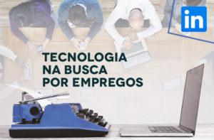 Tecnologia na busca por empregos