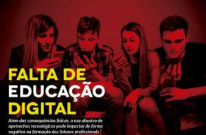 Falta de educação digital: o mal do século?