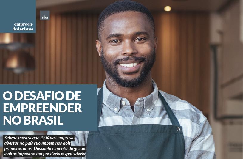 O desafio de empreender no Brasil